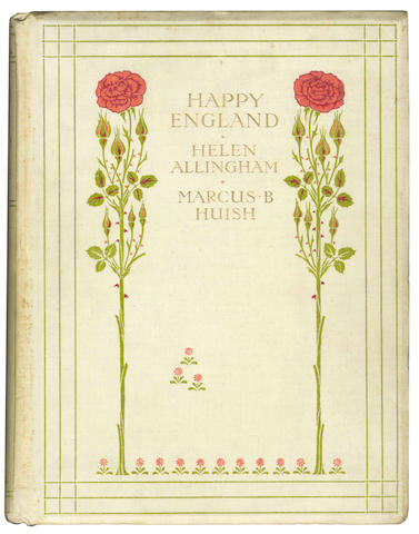 ALLINGHAM (HELEN) HUISH (MARCUS B.) Happy England, EDITION DE LUXE, LIMITED TO 750 COPIES SIGNED BY THE ILLUSTRATOR