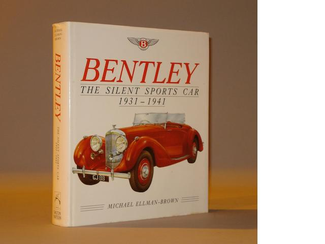Michael Ellman-Brown: Bentley The Silent Sports Car 1931-1945,