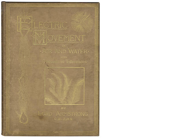 PHYSICS ARMSTRONG (WILLIAM GEORGE) Electric Movement in Air and Water with Theoretical Inferences 2 vol. (including supplement by Henry Stroud)
