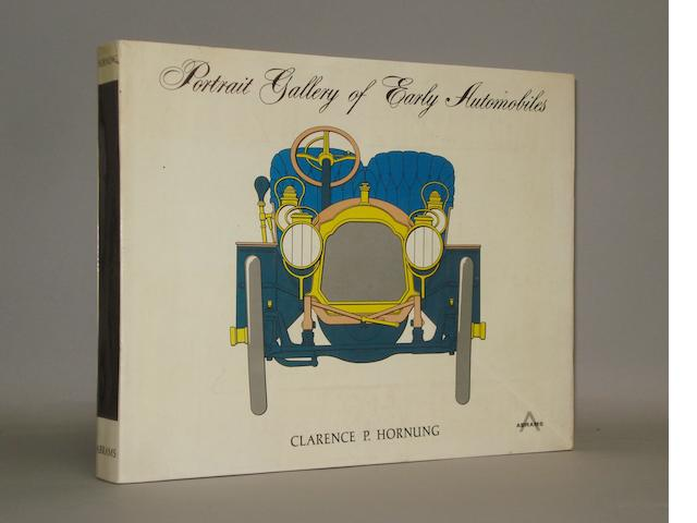 Clarence P. Hornung: Portrait Gallery of Early Automobiles;