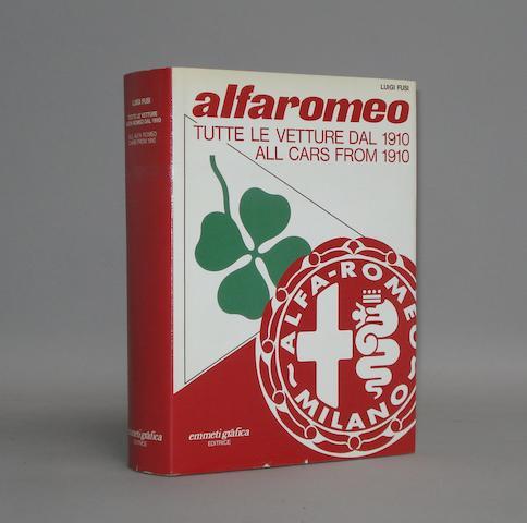 Luigi Fusi: Alfa Romeo Tutte Le Vetture Dal 1910,