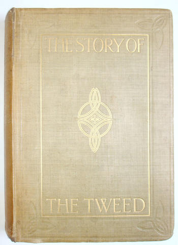 THE TWEED MAXWELL (SIR HERBERT)  The Story of the Tweed