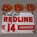 A good 'Call for Redline Guaranteed' enamel sign,