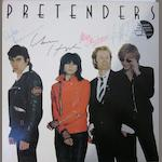 An autographed copy of the Pretenders debut album, 1979,