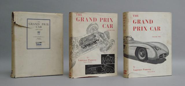 Signed editions of Laurence Pomeroy: The Grand Prix Car 1906-1939; and The Grand Prix Car; Volumes I and II,
