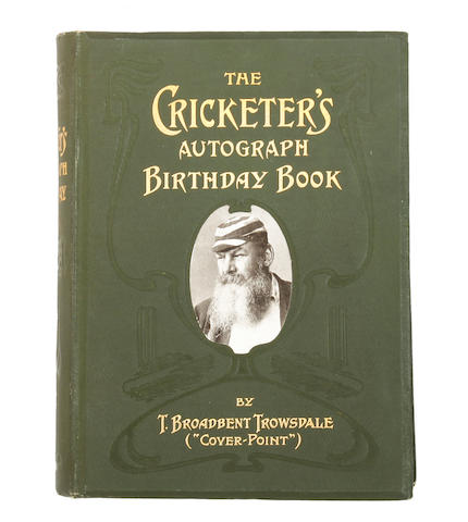 The Cricketer's Autograph Birthday Book T.Broadbent Trowsdale