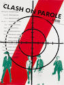 The Clash: On Parole poster