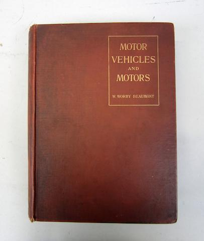 W Worby Beaumont: Motor Vehicles and Motors; 1900,
