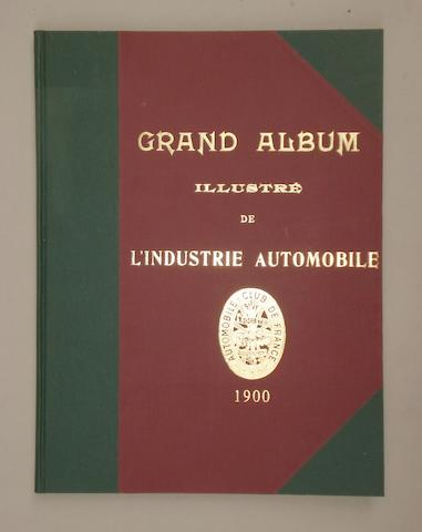 Grand Album Illustre de L'Industrie Automobile, 1900,