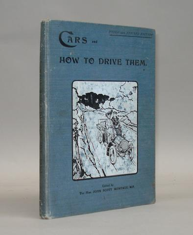 Lord Montagu: Cars and How to Drive Them - Part 1; 1905-06,