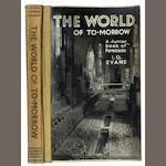 EVANS (IDRISYN O.) The World of To-Morrow. A Junior Book of Forecasts