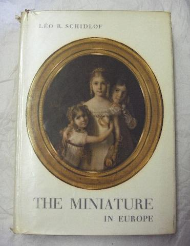 Léo R. Schidlof The Miniature in Europe in the 16th, 17th, 18th and 19th centuries (Four volumes)