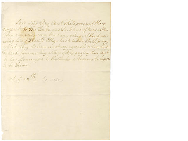 CHESTERFIELD (PHILIP DORMER STANHOPE, fourth Earl of) Autograph letter, [c.1765]