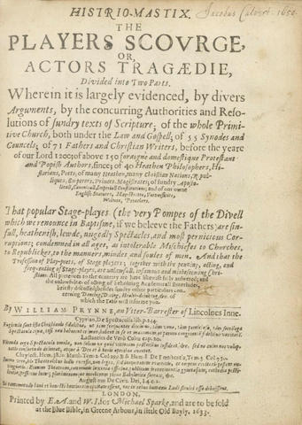 PRYNNE (WILLIAM) Histrio-Mastix. The Players Scourge, or, Actors Tragedie, 2 parts in one vol., 1633