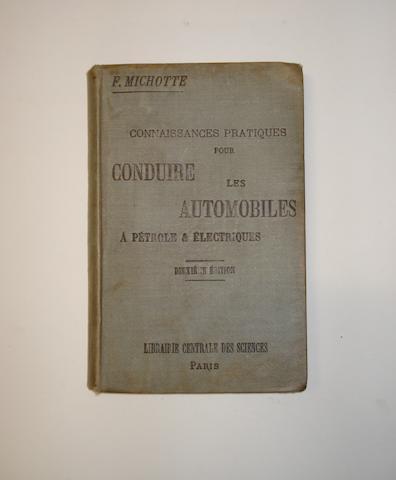 F. Michotte : Connaisances Pratiques Pour Conduire Les Automobiles A Pétrole & Electriques, 1900,
