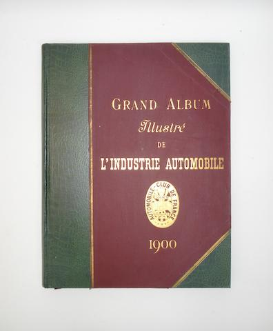 Automobile-Club De France: Grand Album Illustré de l'Industrie Automobile, 1900,
