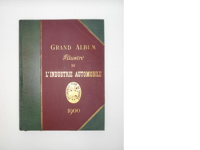 Automobile-Club De France: Grand Album Illustre De L'Industrie Automobile