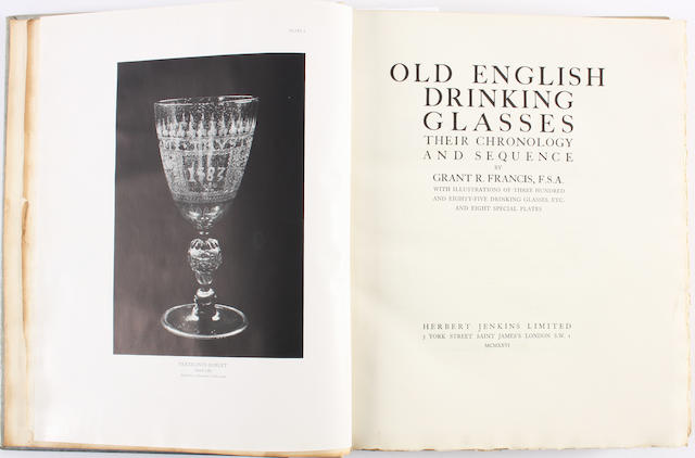 Grant R Francis: Old English Drinking Glasses