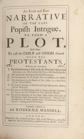 POPISH PLOT MANSELL (ROBERT) An Exact and True Narrative of the Late Popish Intrigue, to Form a Plot, 1680; bound with 9 other volumes
