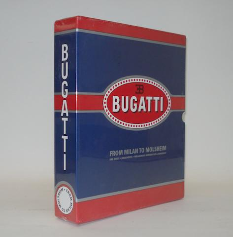 Uwe Hucke, Julius Krute & Michael Ulrich: Bugatti - From Milan to Molsheim;