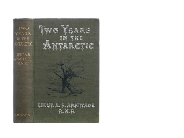 ARMITAGE (ALBERT B.) Two Years in the Antarctic. Being a Narrative of the British National Antarctic Expedition, Edward Arnold, 1905