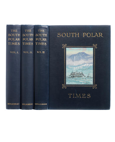 SOUTH POLAR TIMES SHACKLETON (ERNEST HENRY), L.C. BERNACCHI and APSLEY CHERRY-GARRARD, editors. South Polar Times, 3 vol., LIMITED EDITIONS, 1907-1914