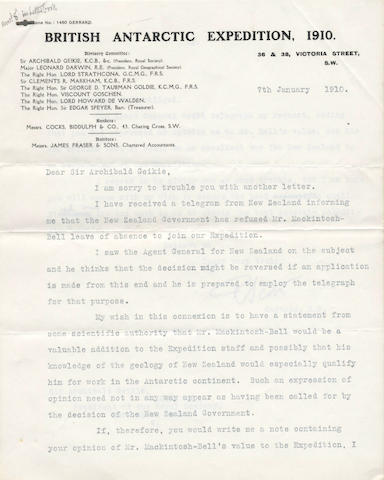 "SCOTT (ROBERT FALCON) Typed letter signed (""R.F. Scott""), to Sir Archibald Geikie, petitioning his help in persuading the New Zealand government to allow the geologistMackintosh-Bell to join the Expedition, 7 January, 1910"