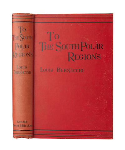 BERNACCHI (LOUIS C.) To the South Polar Regions. Expedition of 1898-1900, Hurst and Blackett, 1901