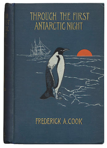 COOK (FREDERICK A.) Through the First Antarctic Night 1898-99, New York, Doubleday & McClure Co., 1900