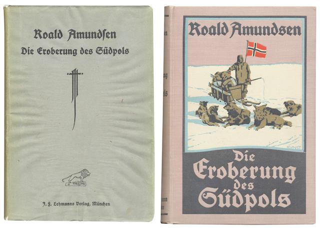 AMUNDSEN (ROALD)  Die Eroberung des Südpols, 1910-1912, 2 vol., FIRST EDITION, Munchen, J. F. Lehmann, 1912