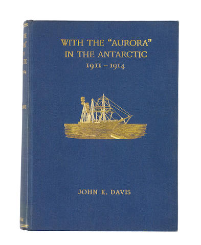 "DAVIS (JOHN KING) With the ""Aurora"" in the Antarctic 1911-1914, FIRST EDITION, Andrew Melrose, 1919"