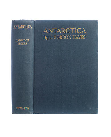 HAYES (J. GORDON) Antarctica. A Treatise on the Southern Continent, 1928