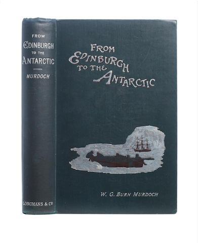 MURDOCH (WILLIAM GORDON BURN) From Edinburgh to the Antarctic, FIRST EDITION, Longmans Green, 1894