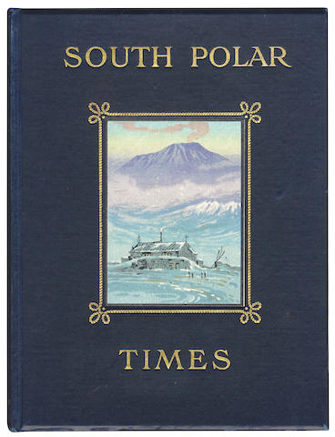 SOUTH POLAR TIMES SHACKLETON (ERNEST HENRY), LOUIS CHARLES BERNACCHI and ASPLE CHERRY-GARRARD editors, 3 vol., Smith Elder, 1907