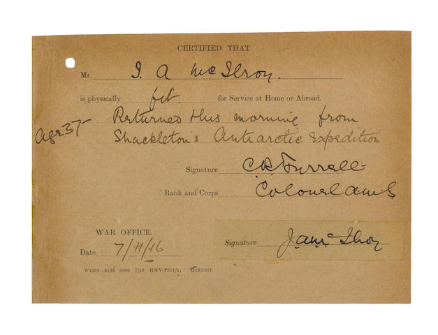MCILROY (JAMES ARCHIBALD) War Office Certificate of Fitness form, filled-out on McIlroy's return from Shackleton's expedition, signed by McIlroy, 1916