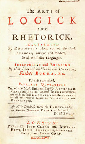 BOUHOURS (DOMINIQUE) OLDMIXON (JOHN, translator) The Arts of Logick and Rhetorick Illustrated by Examples taken out of the best Authors, Antient and Modern, In all the Polite Languages, 1728
