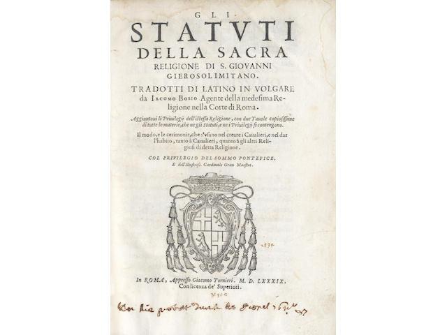 MALTA BOSIO (GIACOMO) Gli statuti della sacra religione di S. Giovanni Gierosolimitano... il modo, et le cerimonie, che s'usano nel creare i cavalieri, e nel dar l'habito, tanto à cavaalieri, 1589