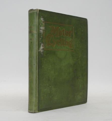 Motor Cycling & Motoring; bound Volume 1, 1902,