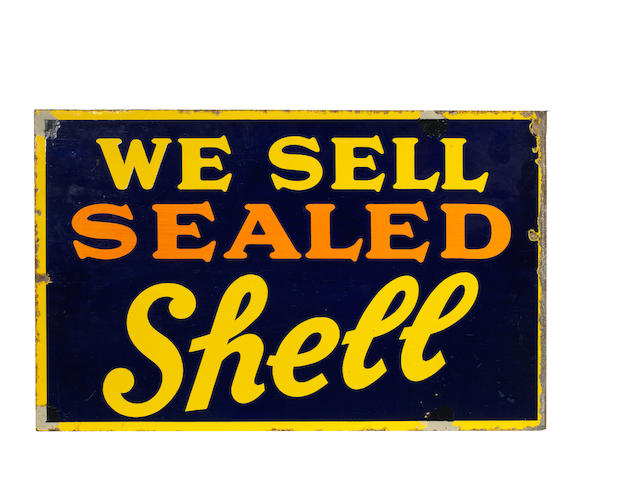 A 'We Sell Sealed Shell' double-sided enamel sign,