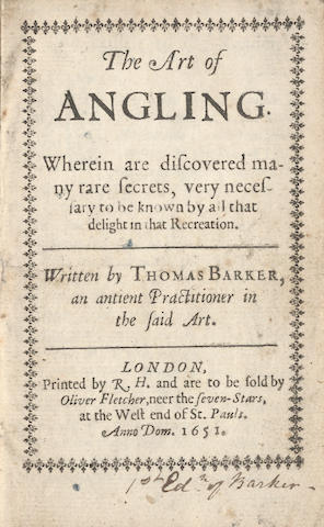 BARKER (THOMAS) The Art of Angling, 1651