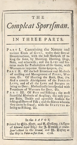 JACOB (GILES)] The Compleat Sportsman. In Three Parts, FIRST EDITION, 1718