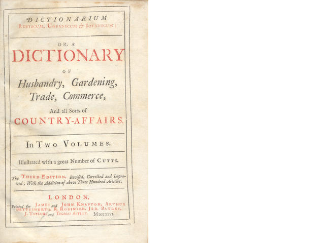 WORLIDGE (JOHN)] Dictionarium Rusticum, Urbanicum, & Botanicum: or, a Dictionary of Husbandry, Gardening, Trade, Commerce, and all Sorts of Country-Affairs, 2 vol.