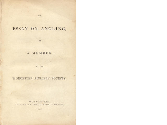 GEORGE (WILLIAM)] An Essay on Angling, by a Member of the Worcester Anglers' Society, 1840