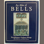 CAMPANOLOGY - JOHNSTON (RON) and others. An Atlas of Bells, 1990; and 14 others