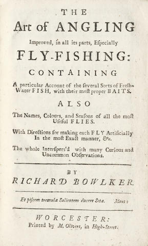 BOWLKER (RICHARD) The Art of Angling Improved, in all its parts, Especially Fly-Fishing, first edition, 1746