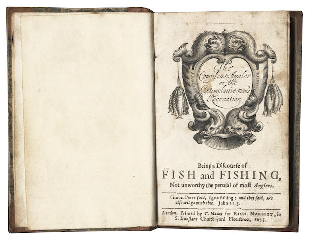 WALTON (IZAAK)] The Compleat Angler or the Contemplative Man's Recreation, Being a Discourse of Fish and Fishing, 1653