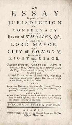 GRIFFITHS (ROGER) An Essay to Prove that the Jurisdiction and Conservacy of the River Thames, &c. is Committed to the Lord Mayor and City of London, 1748