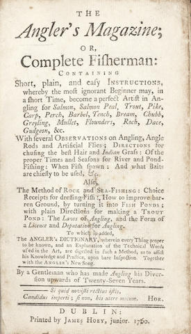 SMITH (GEORGE)] The Angler's Magazine; or, Complete Fisherman... by a Gentleman Who Has Made Angling his Diversion Upwards of Twenty-seven Years, 1760