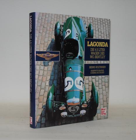 Bernd Holthusen: Lagonda - Die 4.5 Liter Wagen des W.O.Bentley; a limited edition,