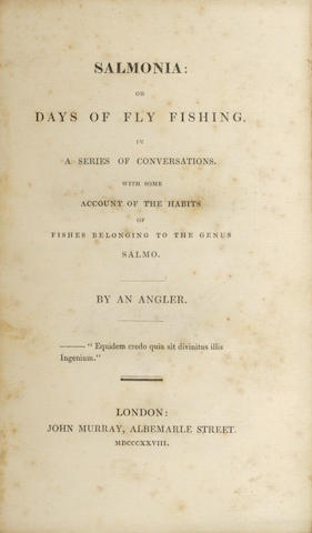 DAVY (HUMPHREY)] Salmonia or Days of Fly-Fishing in a Series of Conversations: With Some Account of the Habits of Fishes Belonging to the Genus Salmo... by an Angler, 1828; and the illustrated edition of 1832 (2)
